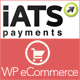 iATS Payment Gateway for WP e-commerce