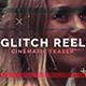 Glitch Reel