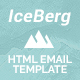 Iceberg - Responsive Email Templates + Builder