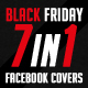 Black Friday 7 in 1 Faebook Timeline Covers