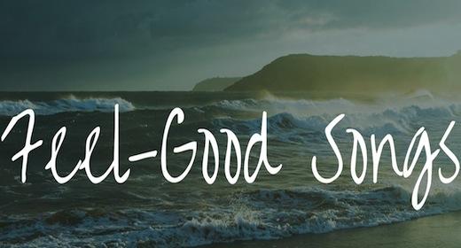 Feel Good Songs