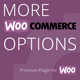 More WooCommerce Options