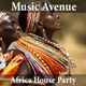 Africa House Party