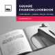 Square Fashion Lookbook / Product Book
