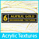 6 Acrylic Gold Background Textures