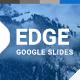 Edge Minimal GoogleSlides Template
