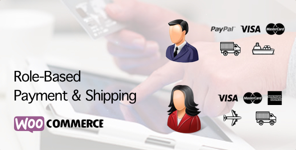 Download WooCommerce Role Based Payment / Shipping Methods nulled download