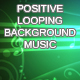 Positive Background Music Looping No 2