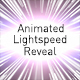 Animated Light Speed Reveal