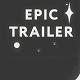 Epic Intense Cinematic Trailer