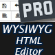 WYSIWYG HTML Editor PRO - PHP based Editor with Image Uploader and more