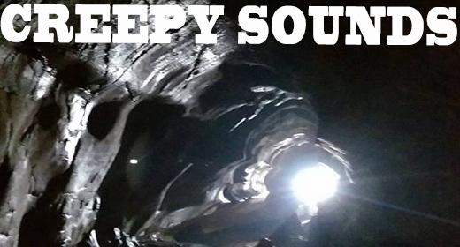 creepy sounds