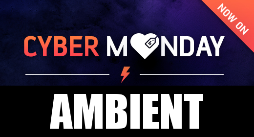 Cyber Monday - Ambient