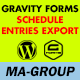 Gravity Forms Schedule Entries Export