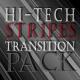 Hi-Tech Stripes Transition Pack