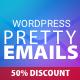 WordPress Pretty HTML Emails - Responsive Modern HTML Email Templates
