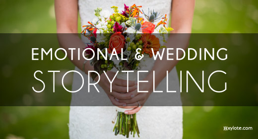 Emotional & Wedding & Storytelling
