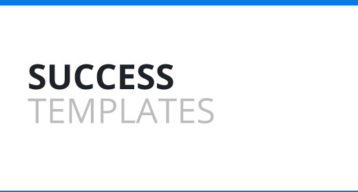 Success Templates