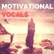 Motivational Vocals