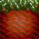 Brick Wall Background with Christmas Fir Tree Branches