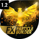 Download FX Particle Builder | Fire Dust Smoke Particular Presets from VideHive