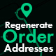Regenerate Order Addresses