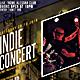 Indie Concert Flyer / Poater