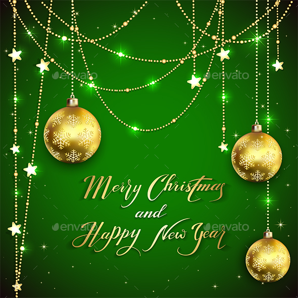 Christmas Balls with Golden Decoration and Holiday Greetings on Green Background