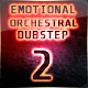 Epic Emotional Orchestral Dubstep