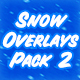 Snow Overlays Pack 2