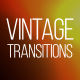 Vintage Leaks Transitions