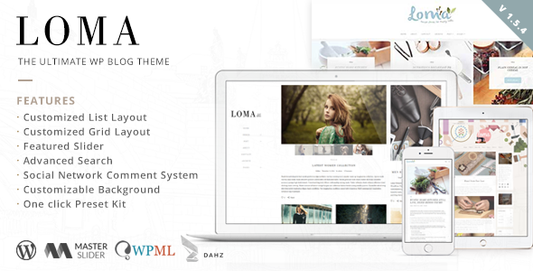 Loma - The Ultimate WP Blog Theme