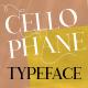 Cellophane Typeface