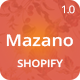 Mazano - Trendy Shopify Theme With 20+ Demos