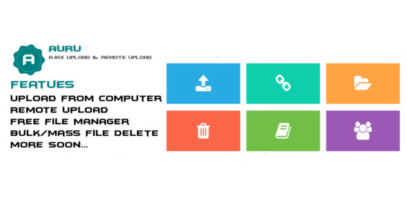 Download AURU-Ajax Upload & Remote Upload | Free File Manager | Bulk/Mass File Delete nulled download