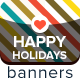 Happy Holidays Banners