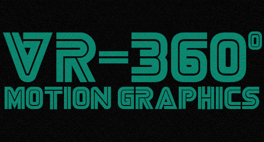 VR-360° Motion Graphics