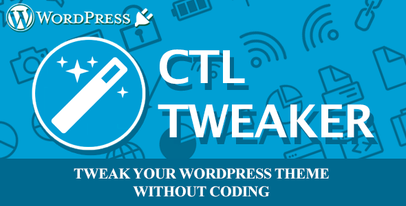 Download CTL Tweaker - Customize your wp theme without coding nulled download
