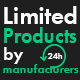Limited products by manufacturers
