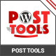 WP Post Tools - Auto post editor and SEO helper