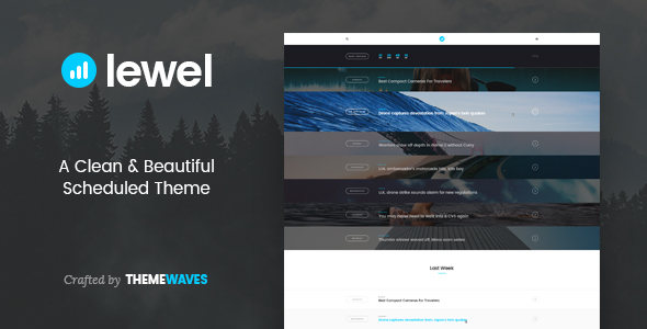 LEWEL - A Clean & Beautiful Scheduled Theme