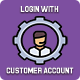 Login with customer account