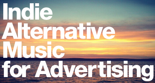 Indie Alternative Music for Advertising