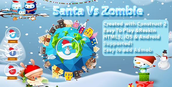 Download Santa vs Zombie Multi Platform - -- HTML5 Game, Mobile Vesion (Construct-2 CAPX)