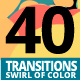 40 Transitions Swirl of Color