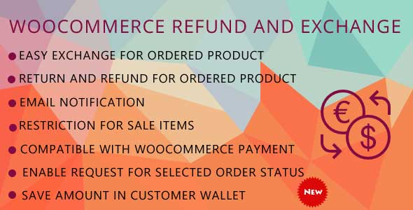 WooCommerce Refund And Exchange - CodeCanyon Item for Sale
