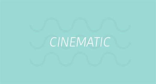 Cinematic