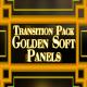 Golden Soft Panels - Transition Pack