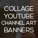 10 Collage Youtube Channel Art Banners