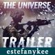 The Universe Cinematic Trailer